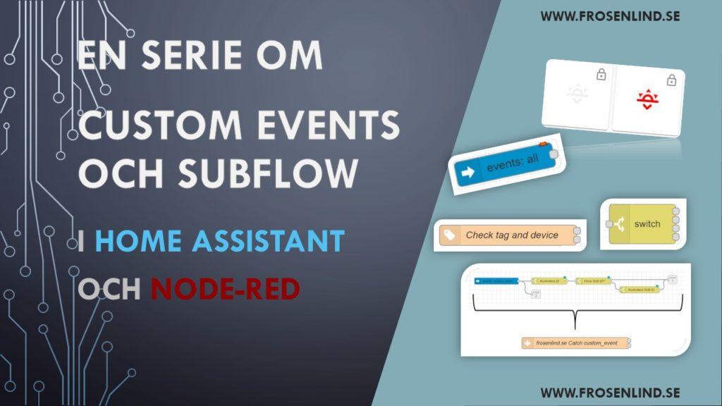 Custom events och subflow